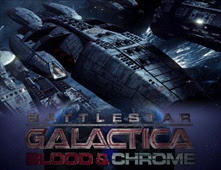 مشاهدة فيلم Battlestar Galactica: Blood & Chrome