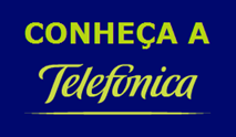 Você conhece a Telefonica?