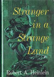 Роберт Хайнлайн, роман «Чужак в чужой стране»