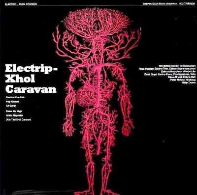 Xhol Caravan ~ 1969 ~ Electrip
