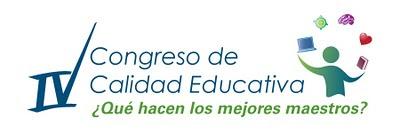 IV Congreso de Calidad Educativa ¿Qué hacen los mejores maestros?