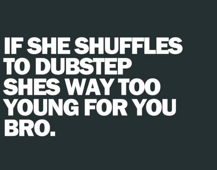 If She Shuffles To Dubstep