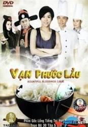 Bountiful Blessings TVB 2012 - Vạn Phước Lầu