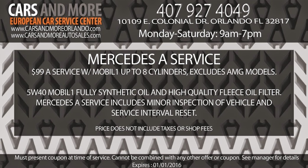 "Mercedes A service  $99 A service w/ Mobil1 up to 8 cylinders excludes AMG models.  5w40 Mobil1 fully synthetic oil and high quality fleece oil filter. Mercedes A service includes minor inspection of vehicle and service interval reset. Price does not include taxes or shop fees. Can not combine with other coupons."" www.carsandmoreorlando.com"