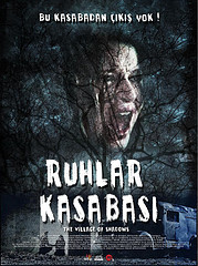 Ruhlar Kasabası - The Village of Shadows (2010)
