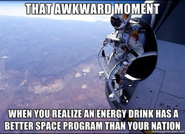 Aquele momento estranho... em que você descobre que uma bebida energética tem um programa espacial melhor que o do seu país
