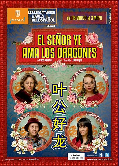 El señor YE ama los dragones, de Paco Bezerra, en las Naves del Español-Matadero