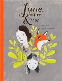 Cover of Jane, The Fox and Me by Fanny Britt and Isabelle Arsenault