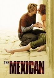 The Mexican - Đánh Cắp Lời Nguyền