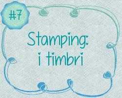 Scrap-Guida #7 - Stamping: i timbri