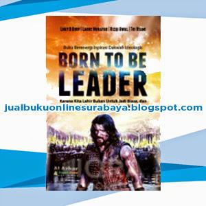 JUAL BUKU BORN TO BE LEADER ONLINE