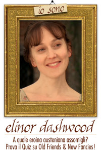 Io sono Elinor Dashwood!