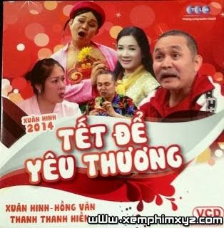 Tết Để Yêu Thương - Xuân Hinh 2014 Full HD