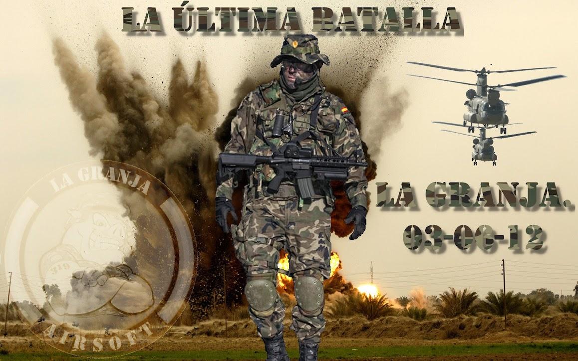 03/06/12 La última batalla -La Granja Airsoft - Partida abierta ENSAYO+TRESjpg