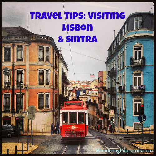 Lisbon Portugal Must Do Travel Tips: Visiting Lisbon And Sintra
