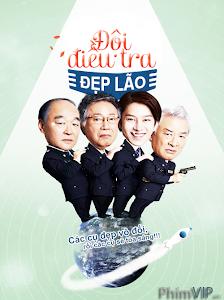 Đội Điều Tra Đẹp Lão - Grandpas Over Flowers Investigation Team poster