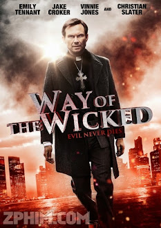 Sứ Mệnh Của Tội Lỗi - Way of the Wicked (2014) Poster