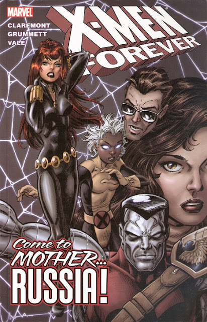 X-Men Forever, v. 3: Come to Mother … Russia! cover