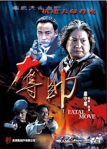 Huyết Chiến - Fatal Move poster