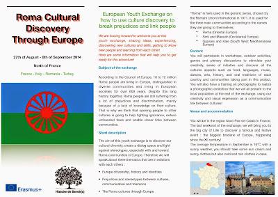 Appel à participants !  Êtes vous intéressée par un projet d'échange de jeunes européens sur les cultures Roms en Europe ou connaissez vous quelqu'un qui le serait? L'échange se fera avec des jeunes de Turquie, d'Italie et de Roumanie et aura lieu du 27 août au 8 septembre. Voici un petit descriptif (en anglais ) de l'échange. Si vous êtes intéressés, n'hésitez pas à nous contacter : roma.cultural.discovery@gmail.com