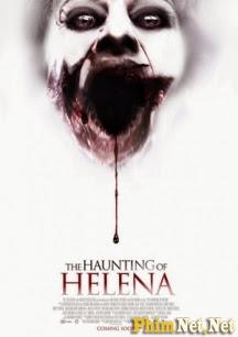 Ám Ảnh Ma Quái Full Hd - The Haunting Of Helena - 2013