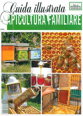 Manuale - Vita in Campagna - Guida illustrata all' Apicoltura Familiare (2009) Ita