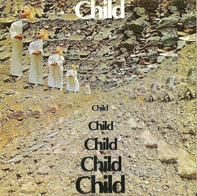Child ~ 1969 ~ Child