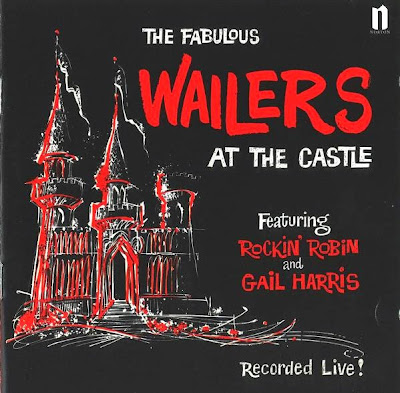 theWailers ~ 1999 ~ The Fabulous Wailers at the Castle