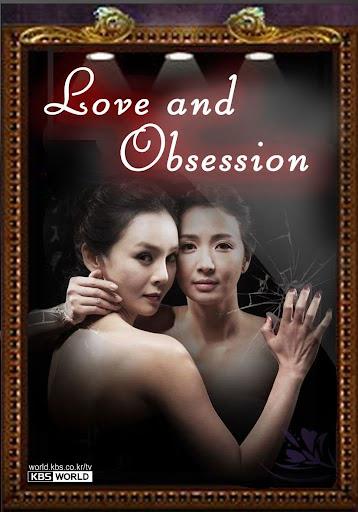 Số phận bị đánh cắp - Love and Obsession SCTV 17 Hàn Quốc