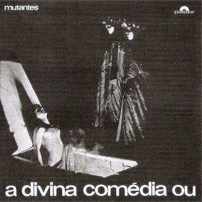 Mutantes ~ 1970 ~ A Divina Comédia Ou Ando Meio Desligado