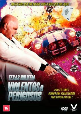 Filme Poster Texas Hold'em: Violentos e Perigosos DVDRip XviD Dual Audio & RMVB Dublado