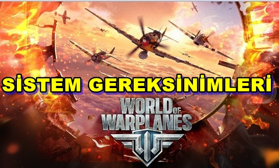 World of Warplanes PC Sistem Gereksinimleri