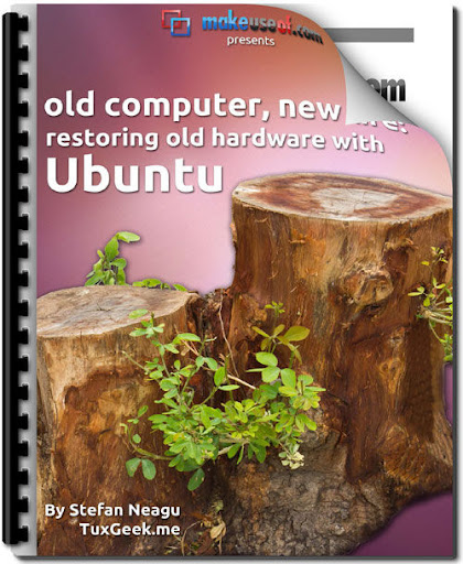 MakeUseOf Guide: Restore Old Hardware with Ubuntu Guide