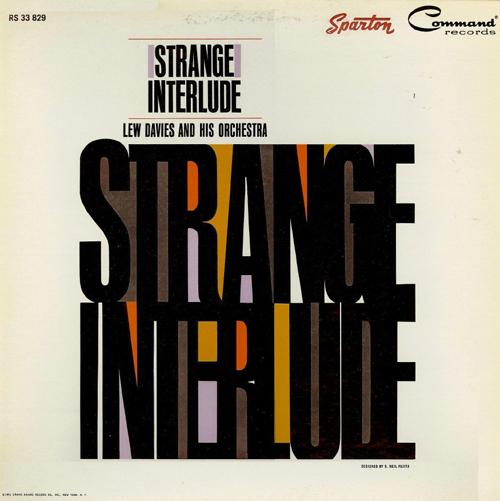 "Lew Davies & His Orchestra's ""Strange Interlude"""
