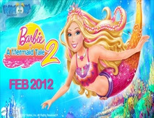 فيلم Barbie In A Mermaid Tale 2 مدبلج
