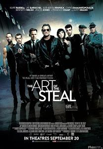 Nghệ Thuật Ăn Trộm - The Art Of The Steal poster