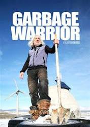 Garbage Warrior - Chiến binh rác thải