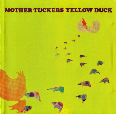 Mother Tuckers Yellow Duck ~ 1969 ~ Home Grown Stuff