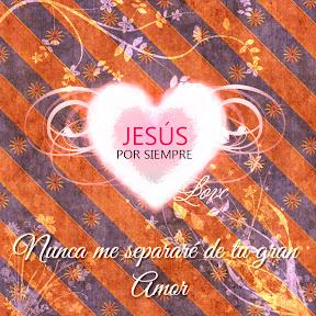 Jesús por Siempre - Nunca me separaré de ti