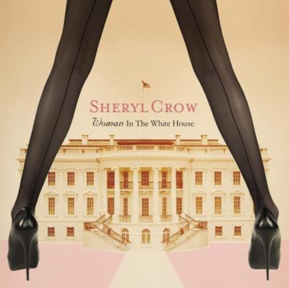 Sheryl Crow 2012 Woman In The White House