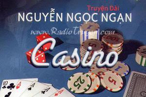 Casino - Nguyễn Ngọc Ngạn