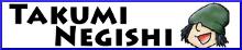 TAKUMI NEGISHI