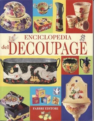 Manuale: Enciclopedia Del Decoupage | Ita