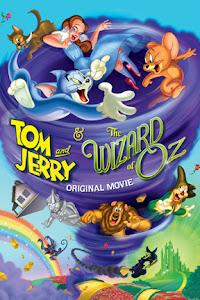 Tom & Jerry Và Phù Thủy Xứ Oz - Tom & Jerry And The Wizard Of Oz poster