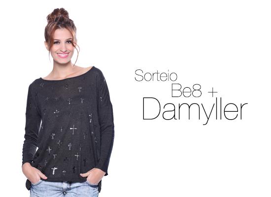 Sorteio Be8 + Damyller