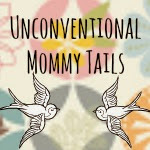 Unconventional Mommy Tails