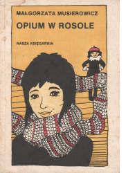 (3) Opium w rosole