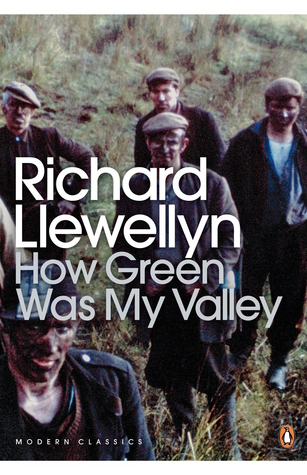The picture shows five young men wearing working clothes from the early 20th century. Their faces are covered in dirt, and they look tired. They are standing in a field. Middle of image contains the author's name in white text which reads Richard Llewellyn. Underneath author's name is gray text which reads How Green Was My Valley.