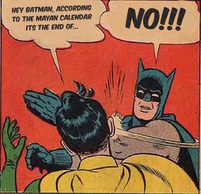 Batman Slapping Mayan Apocalypse