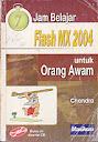 7 JAm Belajar Flash MX 2004 untuk Orang Awam